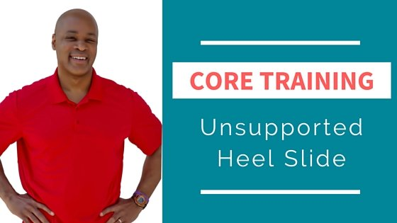 Home Core Training Exercise – Unsupported Heel Slide
