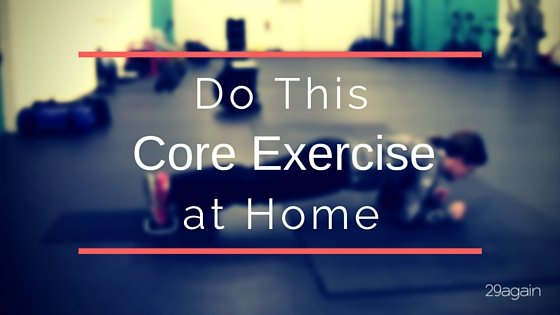 Do This Core Exercise at Home