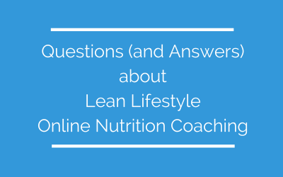 Questions about Lean Lifestyle Online Nutrition Coaching – featuring ProCoach (TM)