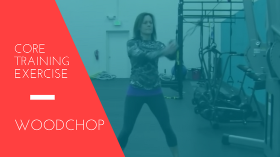 Core Training Exercise – Woodchop